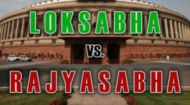 Differences between Lok Sabha and Rajya Sabha