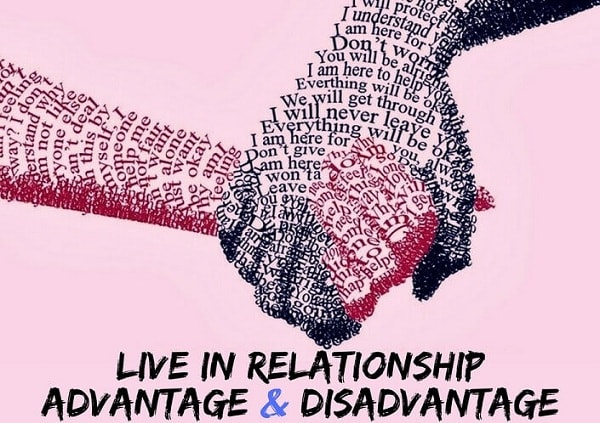 live in relationship advantage and disadvantage of nuclear