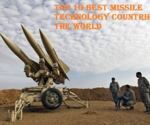 Top 10 Best Missile Technology Countries in the World 2017