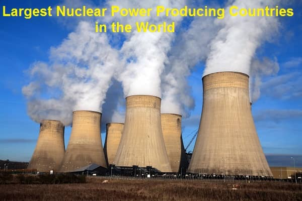 Largest Nuclear Power Producing Countries