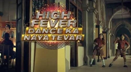 High Fever Dance Ka Naya Tevar