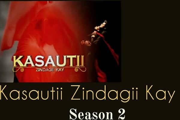Kasautii Zindagii Kay Season 2