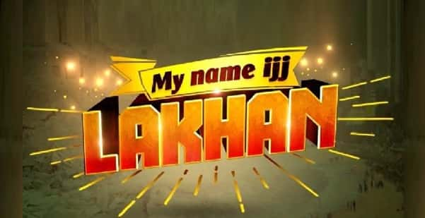 My Name Ijj Lakhan