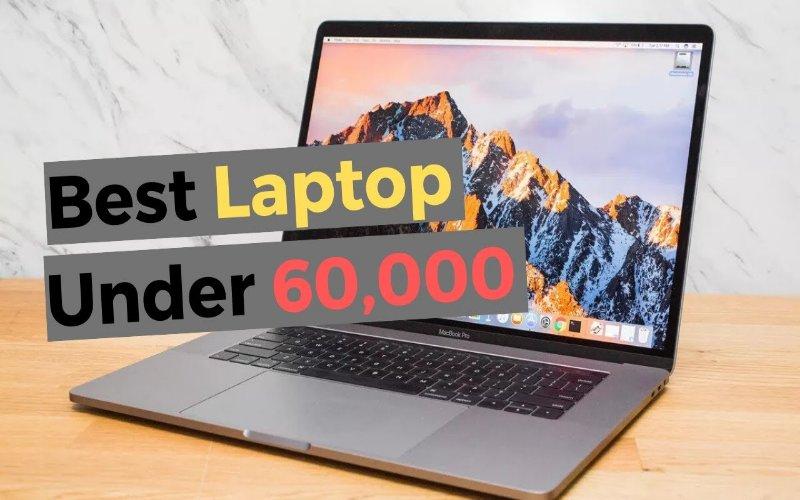 laptop under 60000